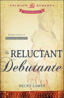 The Reluctant Debutante: Book 1 of the Cotillion Ball Series