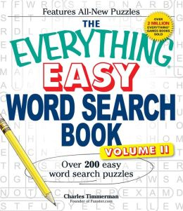 The Everything Easy Word Search Book, Volume II: Over 200 Easy Word Search Puzzles