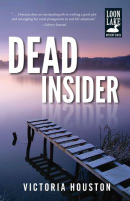 Dead Insider (Loon Lake Fishing Mystery Series #13)