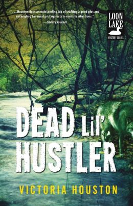 Dead Lil' Hustler (Loon Lake Fishing Mystery Series #14)