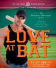 Book Cover Image. Title: Love at Bat:  The Kemmons Brothers Series, Author: Elley Arden