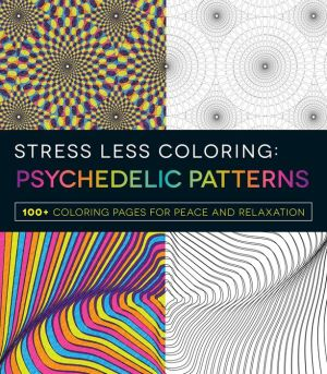 Stress Less Coloring - Psychadelic Patterns