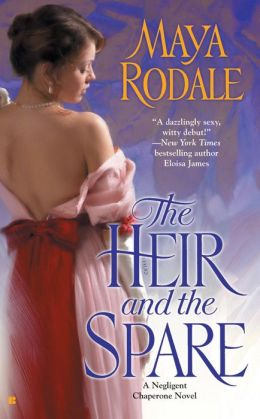 The Heir and the Spare (Negligent Chaperone Series #1)