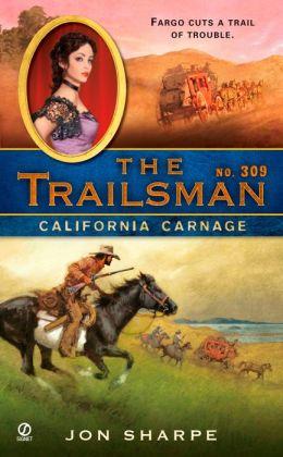 California Carnage (Trailsman Series #309)