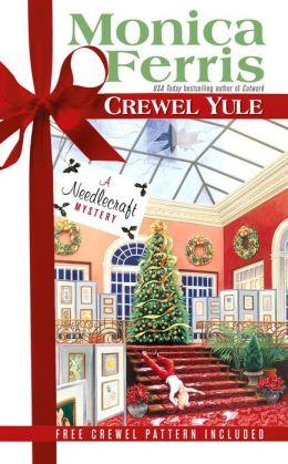 Crewel Yule (Needlecraft Mystery Series #8)