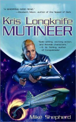 Mutineer (Kris Longknife Series #1)