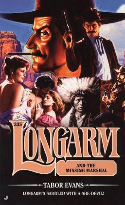 Longarm and the Missing Marshal (Longarm Series #335)