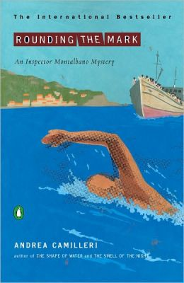Rounding the Mark (Inspector Montalbano Series #7)