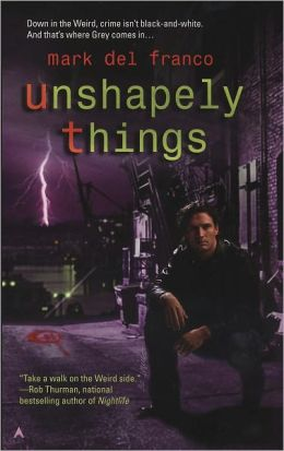 Unshapely Things (Connor Grey Series)