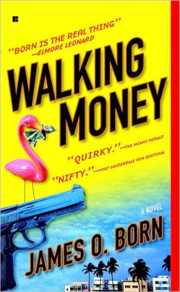 Walking Money (Bill Tasker Series #1)