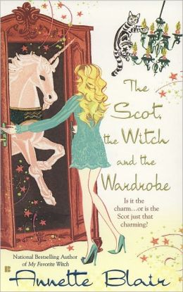 The Scot, the Witch and the Wardrobe (Accidental Witch Trilogy #3)