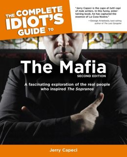 The Complete Idiot's Guide to the Mafia