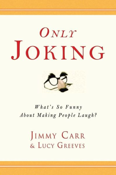 Only Joking: What's So Funny About Making People Laugh?