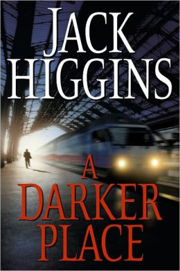 A Darker Place (Sean Dillon Series #16)