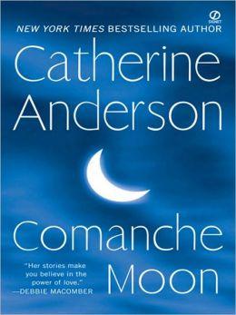 Comanche Moon (Comanche Series #1)