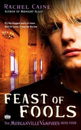 Feast of Fools (Morganville Vampires Series #4)