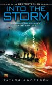 Book Cover Image. Title: Into the Storm (Destroyermen Series #1), Author: Taylor Anderson
