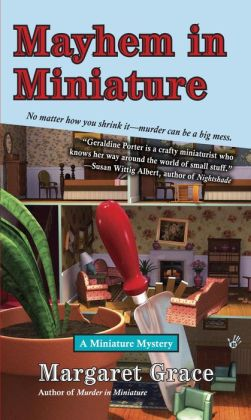 Mayhem in Miniature (Miniature Mystery Series #2)