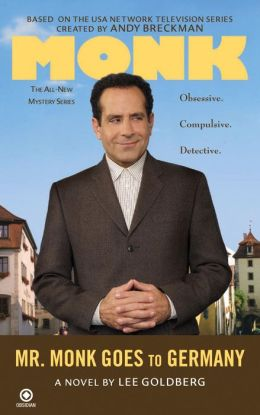Mr. Monk Goes to Germany (Mr. Monk Series #6)