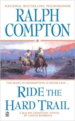 Ralph Compton Ride the Hard Trail