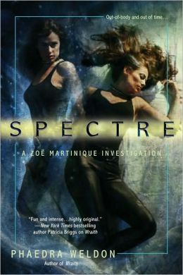 Spectre (Zoe Martinique Series #2)