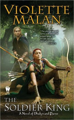 The Soldier King (Dhulyn and Parno Series #2)