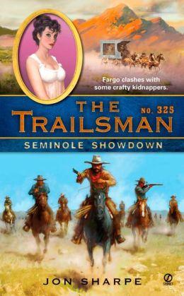 Seminole Showdown (Trailsman Series #325)