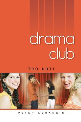 Too Hot! (Drama Club Series #3)