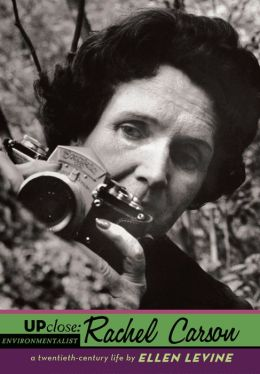 Up Close: Rachel Carson: Rachel Carson