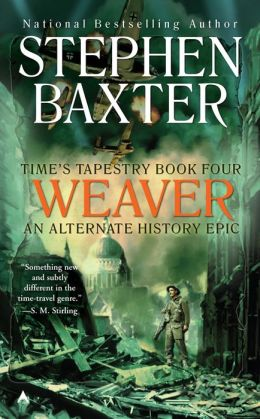 Weaver (Time's Tapestry Series #4)