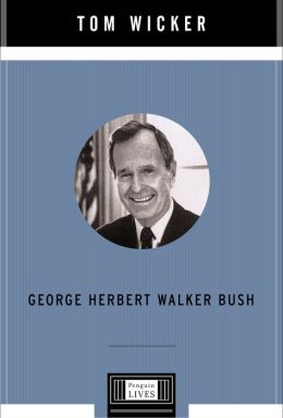 George Herbert Walker Bush: A Penguin Life
