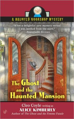 The Ghost and the Haunted Mansion (Haunted Bookshop Series #5)