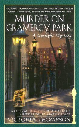 Murder on Gramercy Park (Gaslight Mystery Series #3)