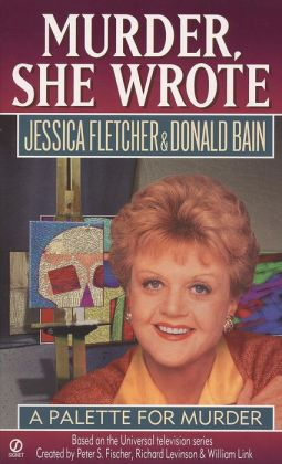 Murder, She Wrote: A Palette for Murder: A Palette for Murder