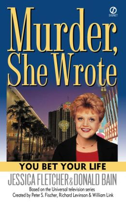 Murder, She Wrote: You Bet Your Life: You Bet Your Life