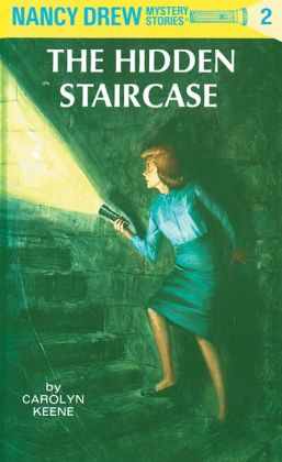 The Hidden Staircase (Nancy Drew Series #2)
