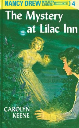 The Mystery at Lilac Inn (Nancy Drew Series #4)