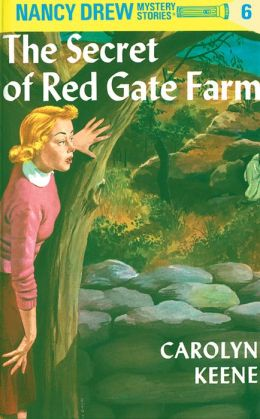 The Secret of Red Gate Farm (Nancy Drew Series #6)