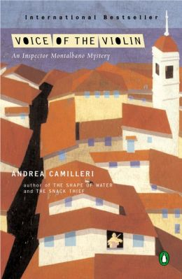 The Voice of the Violin (Inspector Montalbano Series #4)