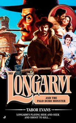 Longarm and the Palo Duro Monster (Longarm Series #363)