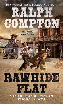 Ralph Compton Rawhide Flat