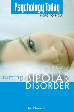 Psychology Today: Taming Bipolar Disorder