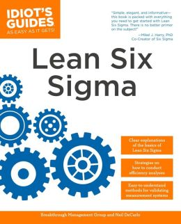 The Complete Idiot's Guide to Lean Six Sigma