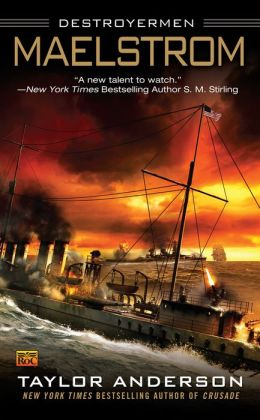 Maelstrom (Destroyermen Series #3)
