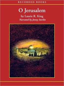 O Jerusalem (Mary Russell and Sherlock Holmes Series #5)