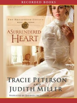 A Surrendered Heart (Broadmoor Legacy Series #3)