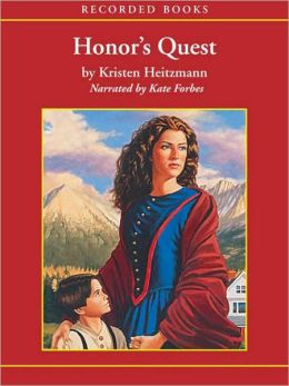 Honor's Quest: Rocky Mountain Legacy Series, Book 3