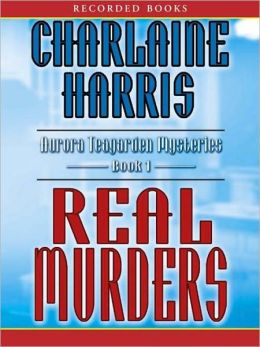 Real Murders (Aurora Teagarden Series #1)