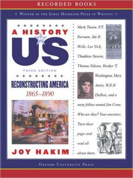 Reconstructing America: A History of US Series, Book 7