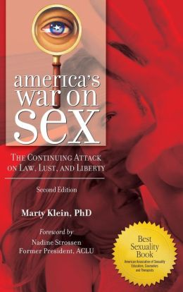 America's War on Sex: The Continuing Attack on Law, Lust, and Liberty